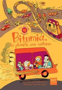 Bitumia : la planète aux voitures