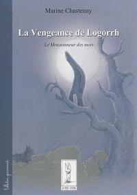 La vengeance de Logorrh : le moissonneur des mots