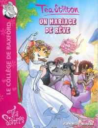 Le collège de Raxford. Volume 19, Un mariage de rêve