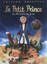 Le Petit Prince : la planète de Jade