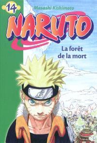 Naruto. Volume 14, La forêt de la mort