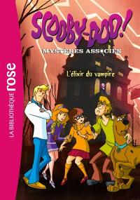 Scooby-Doo ! : mystères associés. Volume 2, L'élixir du vampire