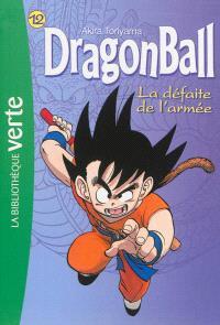 Dragon ball. Volume 12, La défaite de l'armée