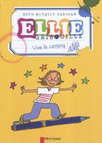 Ellie Gribouille, Vive le camping !