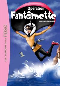 Fantômette. Volume 9, Opération Fantômette
