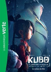 Kubo et l'armure magique : le roman du film