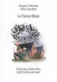 La ferme bleue