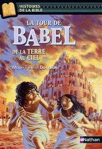 La tour de Babel : de la terre au ciel