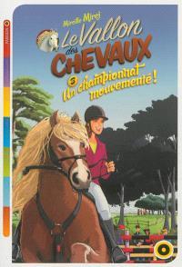Le vallon des chevaux. Volume 3, Un championnat mouvementé !