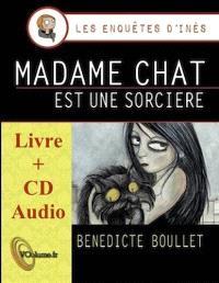 Les enquêtes d'Inès. Volume 1, Madame Chat est une sorcière