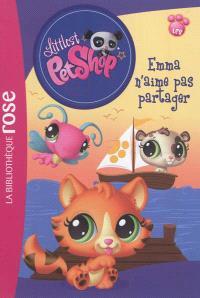 Littlest Petshop. Volume 10, Emma n'aime pas partager