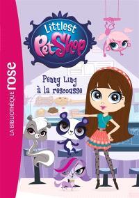 Littlest Petshop. Volume 17, Penny Ling à la rescousse