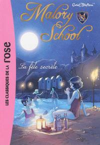 Malory school. Volume 4, La fête secrète
