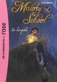 Malory school. Volume 2, La tempête
