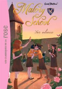 Malory school. Volume 6, Les adieux