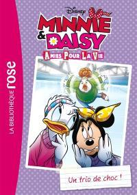 Minnie & Daisy, amies pour la vie. Volume 2, Un trio de choc !