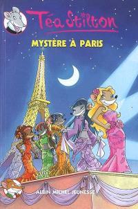 Téa Stilton. Volume 4, Mystère à Paris