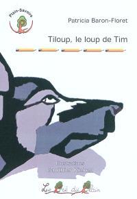 Tiloup, le loup de Tim