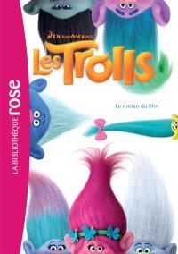 Les Trolls : le roman du film