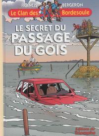 Une aventure du clan des Bordesoule. Volume 29, Le secret du passage du Gois