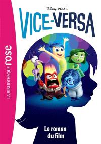 Vice-Versa : le roman du film