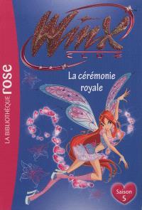 Winx Club. Volume 45, La cérémonie royale