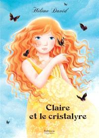 Claire et le cristalyre