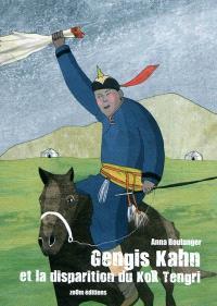 Gengis Khan et la disparition du Kök Tengri