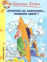 Geronimo Stilton. Volume 36, Attention les moustaches... Sourigon arrive !