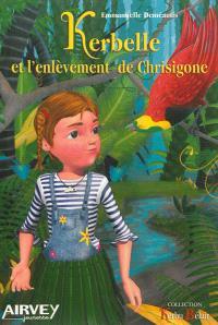Kerbelle et l'enlèvement de Chrisigone