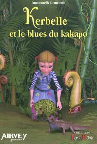 Kerbelle et le blues du kapako