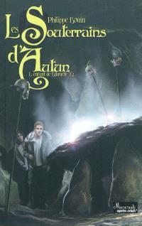 L'enfant de Bibracte. Volume 2, Les souterrains d'Autun