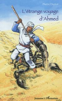 L'étrange voyage d'Ahmed