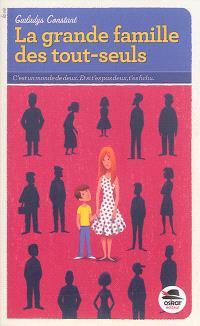 La grande famille des tout-seuls