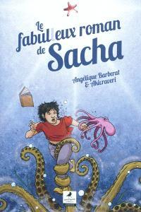 Le fabulleux roman de Sacha