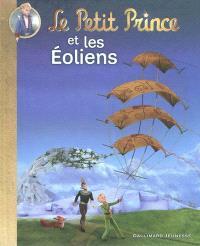 Le Petit Prince. Volume 2, Le Petit Prince et les Eoliens