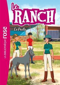 Le ranch. Volume 20, Le pacte