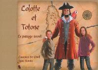Les aventures de Lolotte et Totone, Le passage secret