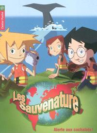 Les Sauvenature. Volume 4, Alerte aux cachalots !