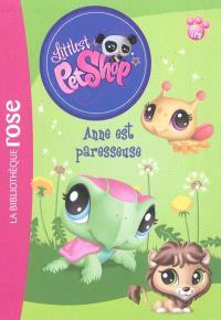 Littlest Petshop. Volume 7, Anne est paresseuse