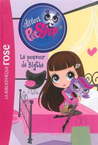 Littlest Petshop. Volume 14, Le pouvoir de Blythe