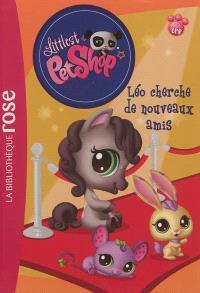 Littlest Petshop. Volume 11, Léo cherche de nouveaux amis