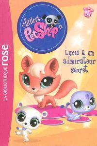 Littlest Petshop. Volume 6, Lucie a un admirateur secret
