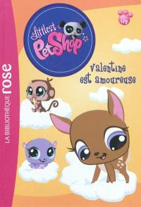 Littlest Petshop. Volume 4, Valentine est amoureuse