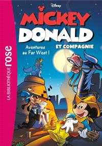 Mickey, Donald et compagnie. Volume 6, Aventures au Far West !