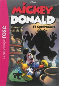 Mickey, Donald et compagnie. Volume 1, Crimes au clair de lune