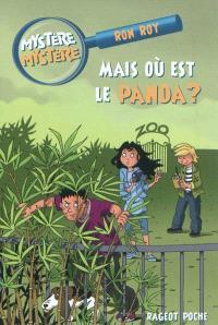 Mystère, mystère. Volume 10, Mais où est le panda ?