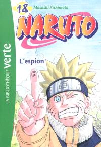 Naruto. Volume 18, L'espion