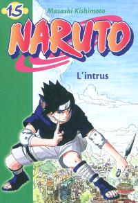 Naruto. Volume 15, L'intrus