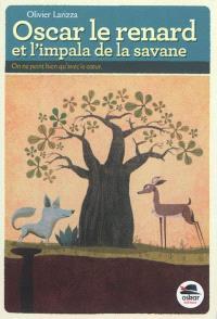 Oscar le renard et l'impala de la savane